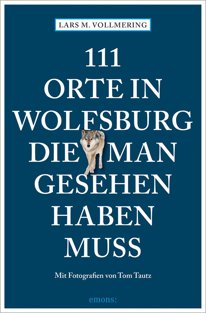 20 Orte in Wolfsburg, die man gesehen haben muss – Wolfsburg Shop